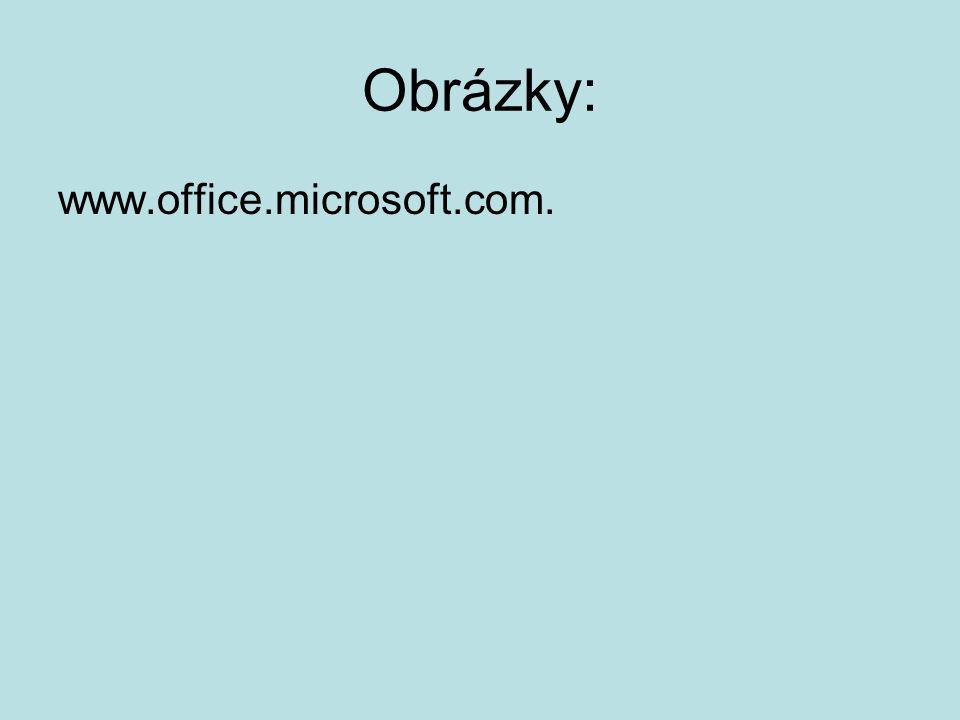 Obrázky: www.office.microsoft.com.