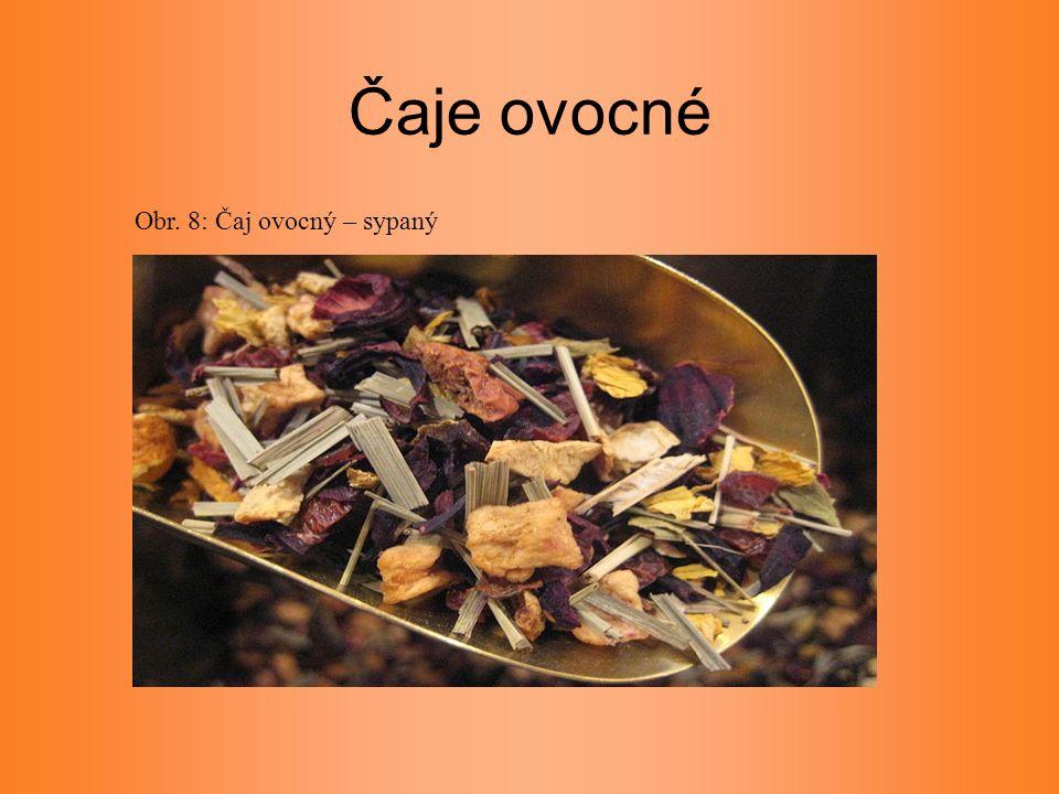 Čaje ovocné Obr. 8: Čaj ovocný – sypaný