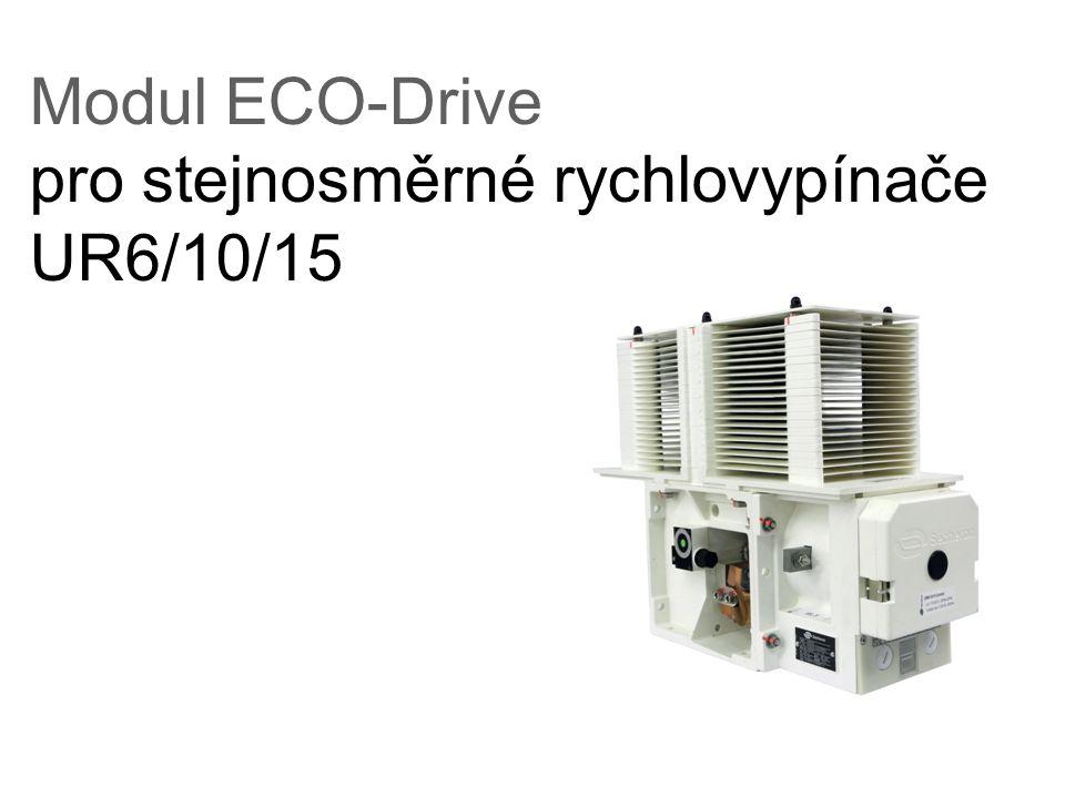Modul ECO-Drive pro stejnosměrné rychlovypínače UR6/10/15