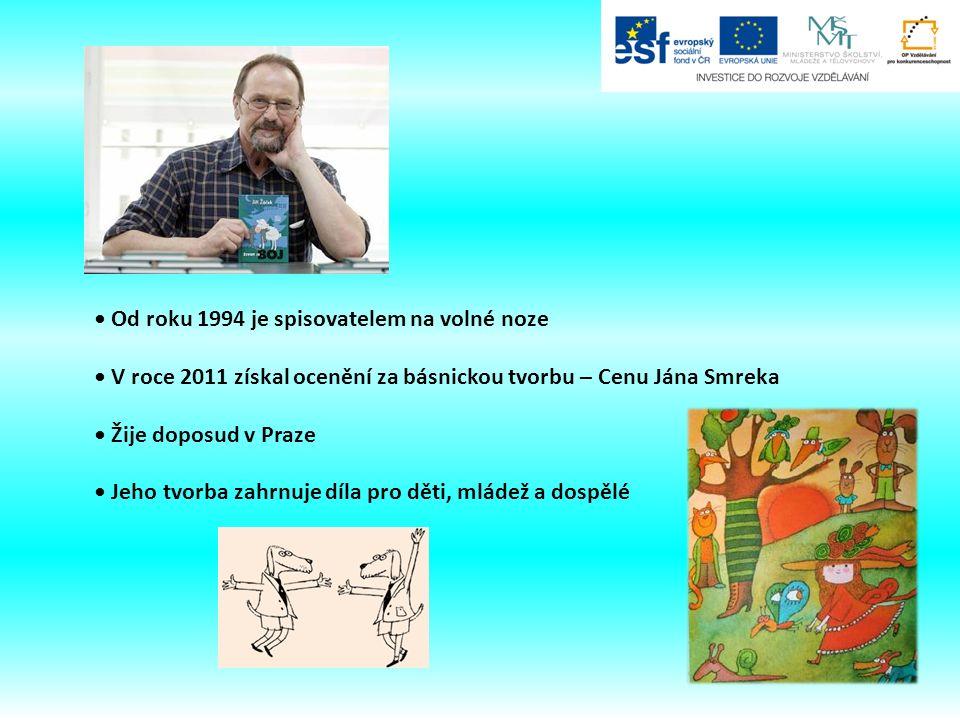 Od roku 1994 je spisovatelem na volné noze V roce 2011 získal ocenění za básnickou tvorbu – Cenu Jána Smreka Žije doposud v Praze Jeho tvorba zahrnuje díla pro děti, mládež a dospělé