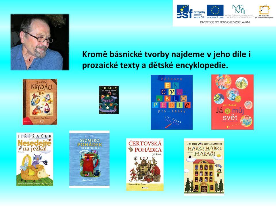Kromě básnické tvorby najdeme v jeho díle i prozaické texty a dětské encyklopedie.