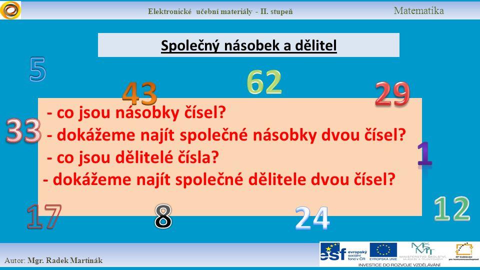 Elektronické učební materiály - II.stupeň Matematika Autor: Mgr.