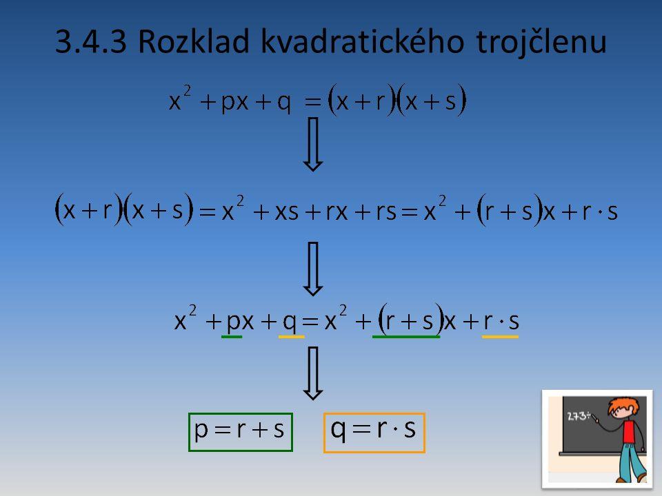 3.4.3 Rozklad kvadratického trojčlenu