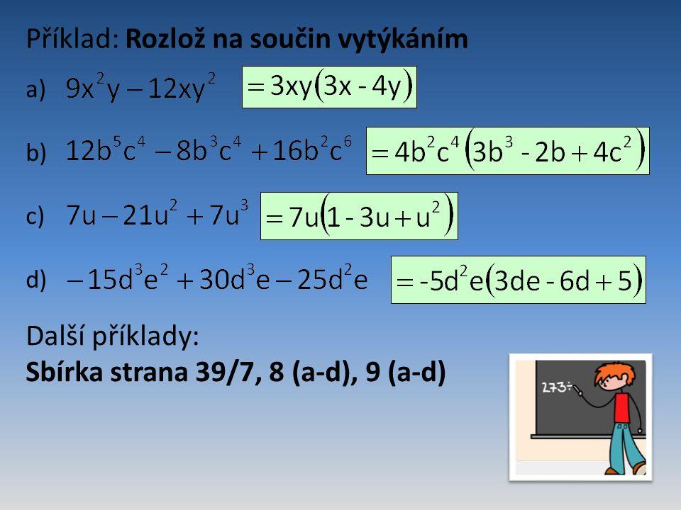 3.4.2 Rozklad pomocí vzorců