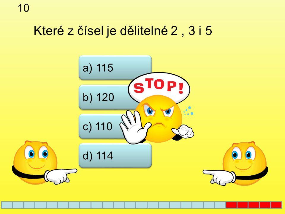 9 b) 57 c) 47 a) 67 Které z uvedených čísel je složené číslo d) 37