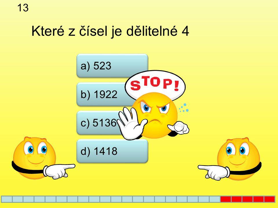 12 a) 14 b) 15 c) 18 d) 35 Které z uvedených čísel je nesoudělné s číslem 24