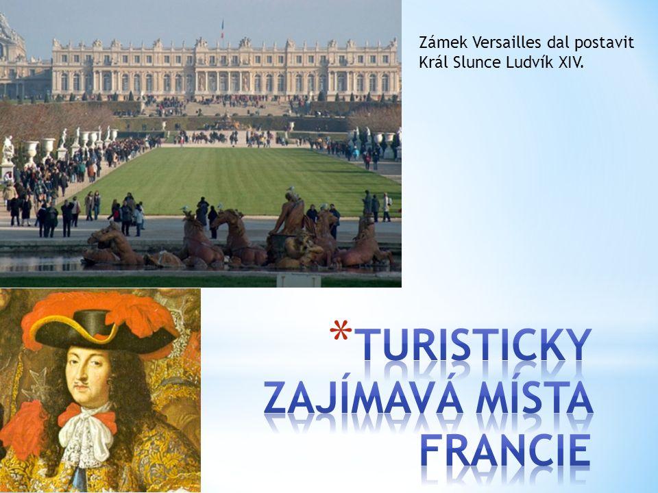 Zámek Versailles dal postavit Král Slunce Ludvík XIV.