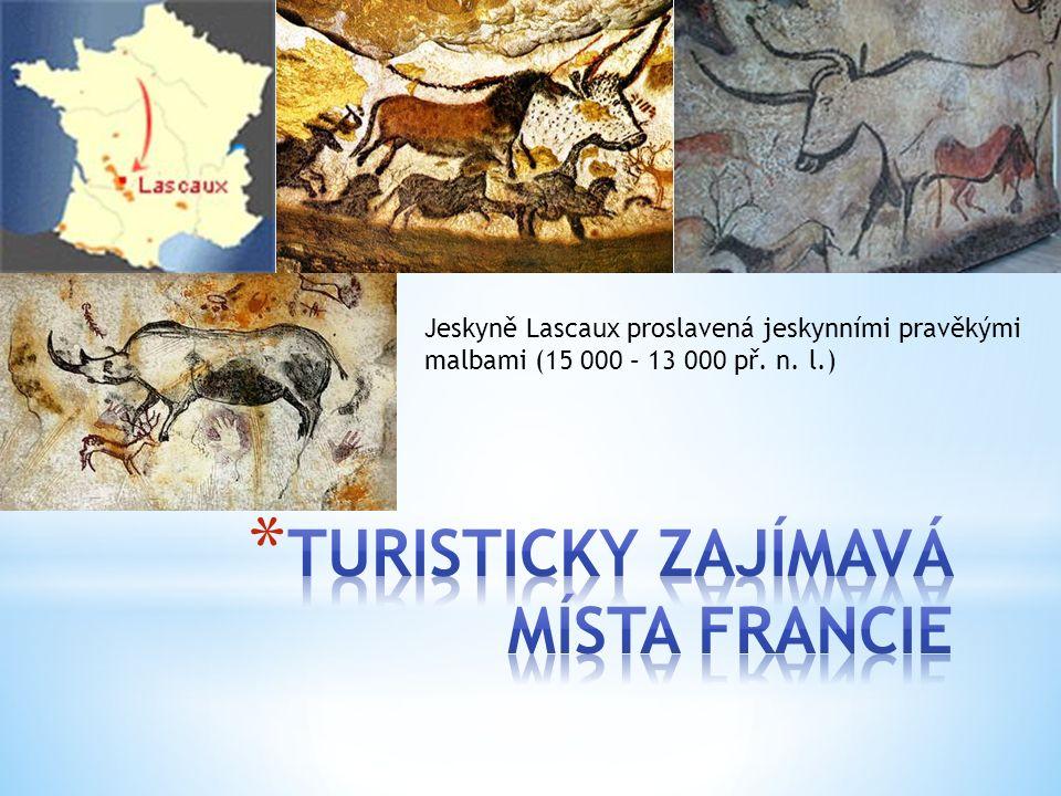 Jeskyně Lascaux proslavená jeskynními pravěkými malbami (15 000 – 13 000 př. n. l.)