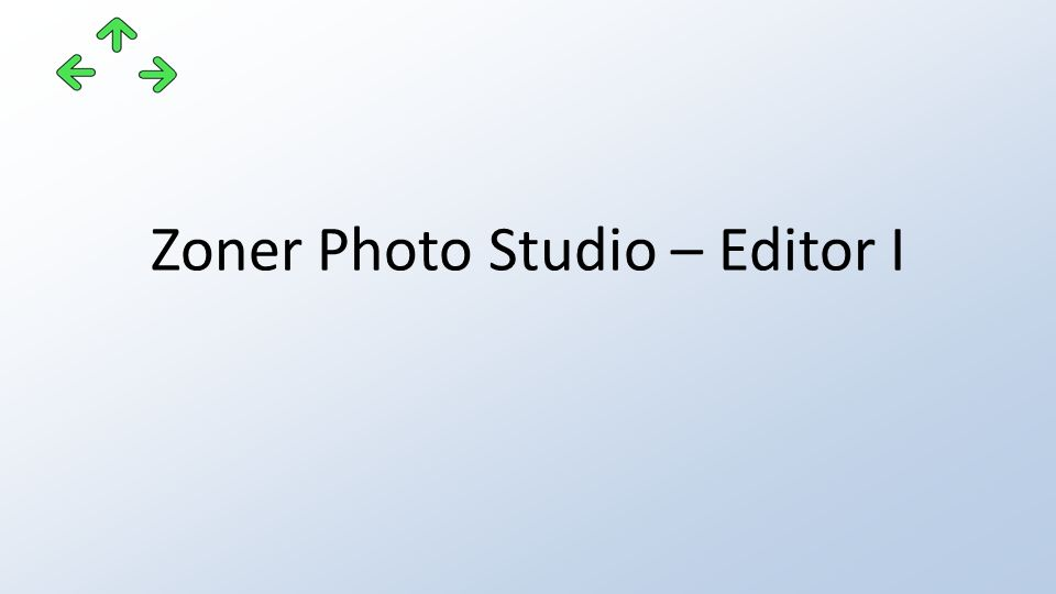 Zoner Photo Studio – Editor I