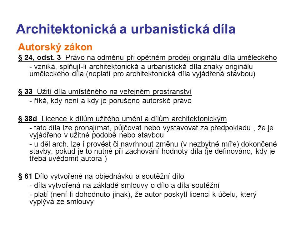 Architektonická a urbanistická díla Autorský zákon § 24, odst.