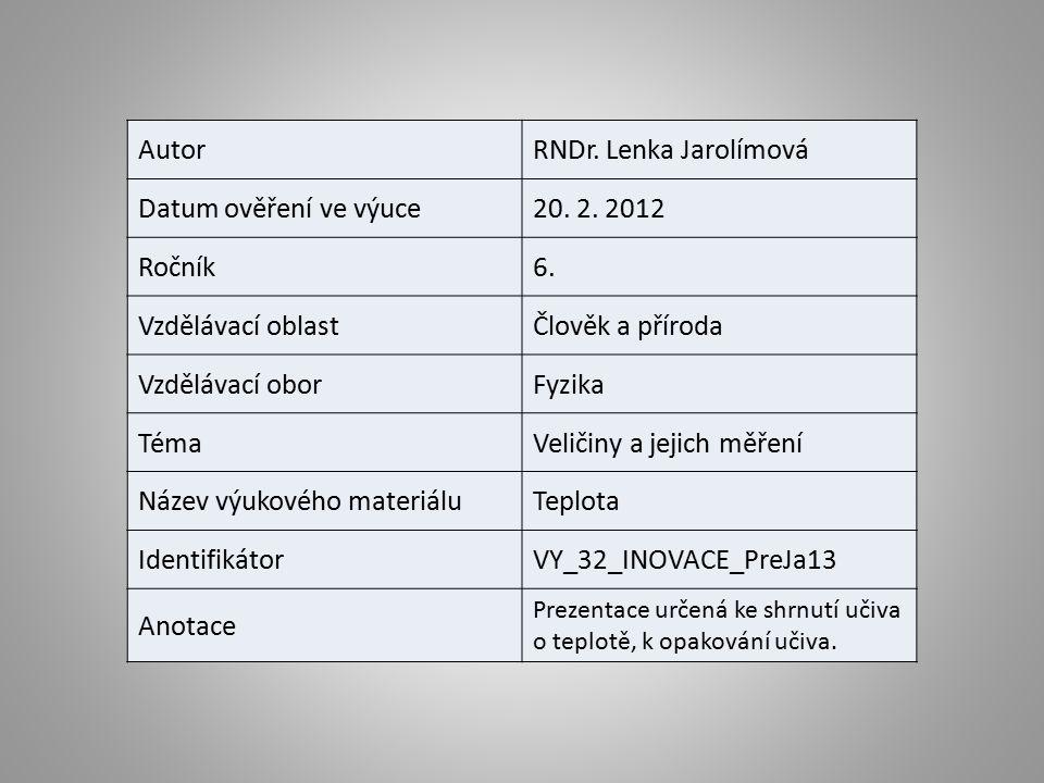 AutorRNDr. Lenka Jarolímová Datum ověření ve výuce20.
