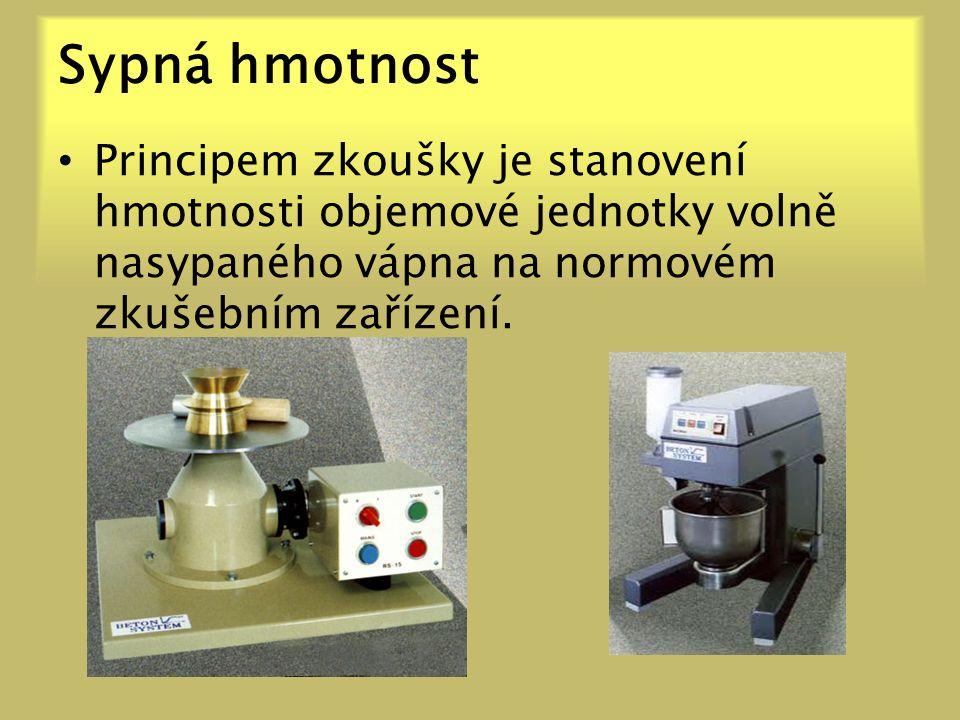 Sypná hmotnost Principem zkoušky je stanovení hmotnosti objemové jednotky volně nasypaného vápna na normovém zkušebním zařízení.