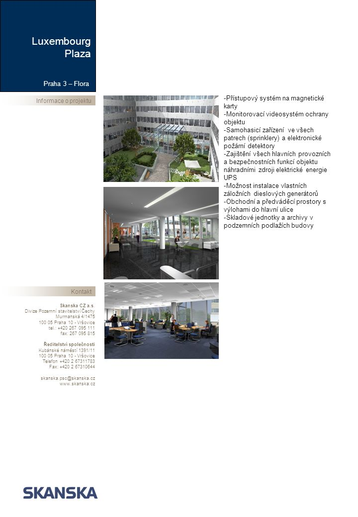 Informace o projektuKontakt Skanska CZ a.s.