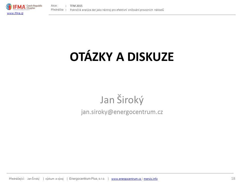 Přednáška Akce: Přednášející: Jan Široký | výzkum a vývoj | Energocentrum Plus, s.r.o.