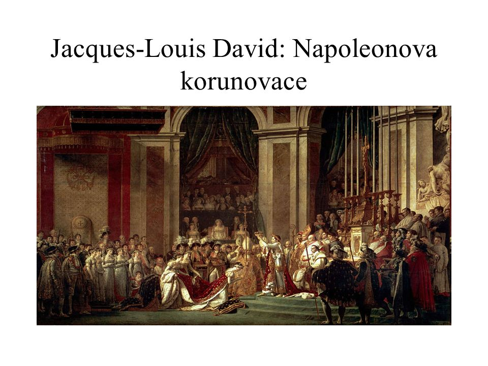 Jacques-Louis David: Napoleonova korunovace