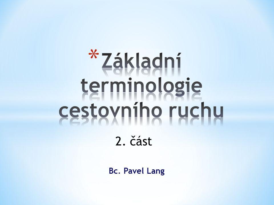 Bc. Pavel Lang 2. část