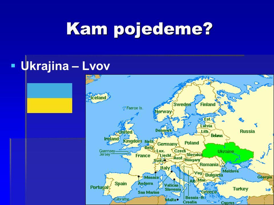 Kam pojedeme  Ukrajina – Lvov