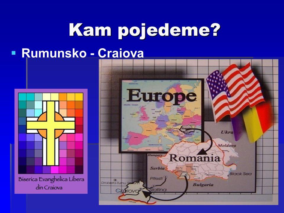 Kam pojedeme  Rumunsko - Craiova
