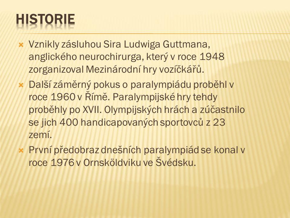  Vznikly zásluhou Sira Ludwiga Guttmana, anglického neurochirurga, který v roce 1948 zorganizoval Mezinárodní hry vozíčkářů.  Další záměrný pokus o