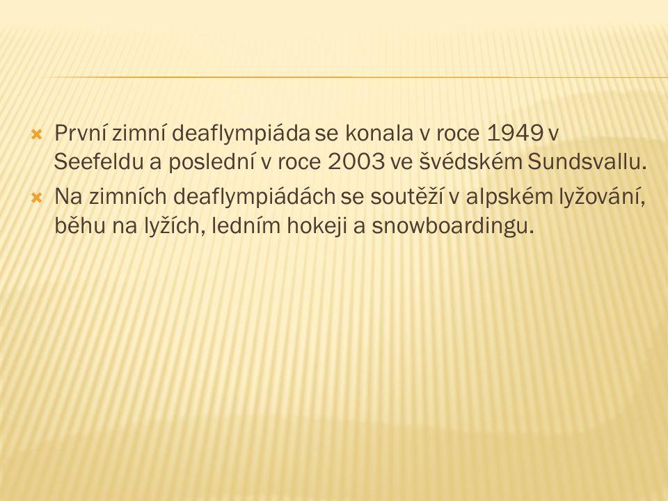  První zimní deaflympiáda se konala v roce 1949 v Seefeldu a poslední v roce 2003 ve švédském Sundsvallu.  Na zimních deaflympiádách se soutěží v al
