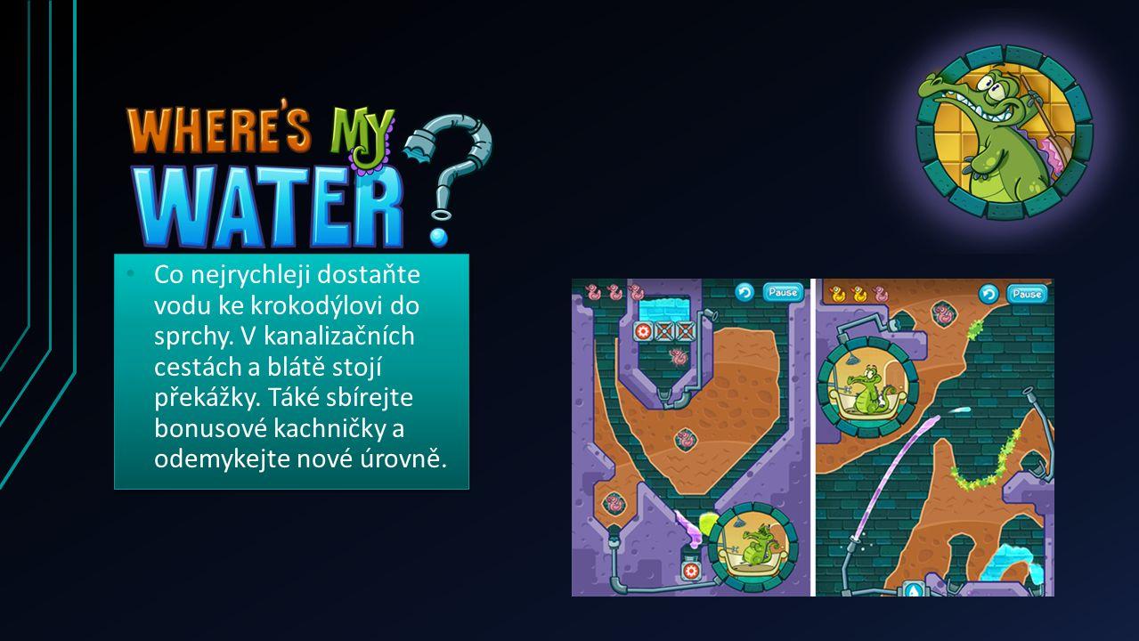 Co nejrychleji dostaňte vodu ke krokodýlovi do sprchy. V kanalizačních cestách a blátě stojí překážky. Táké sbírejte bonusové kachničky a odemykejte n