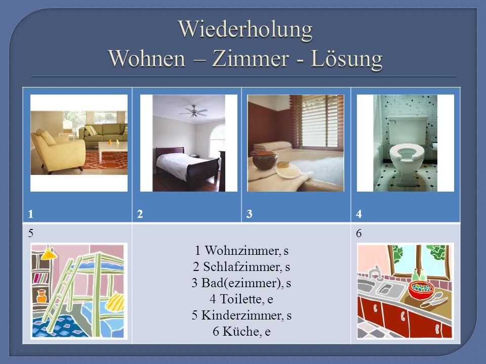 1234 5 1 Wohnzimmer, s 2 Schlafzimmer, s 3 Bad(ezimmer), s 4 Toilette, e 5 Kinderzimmer, s 6 Küche, e 6