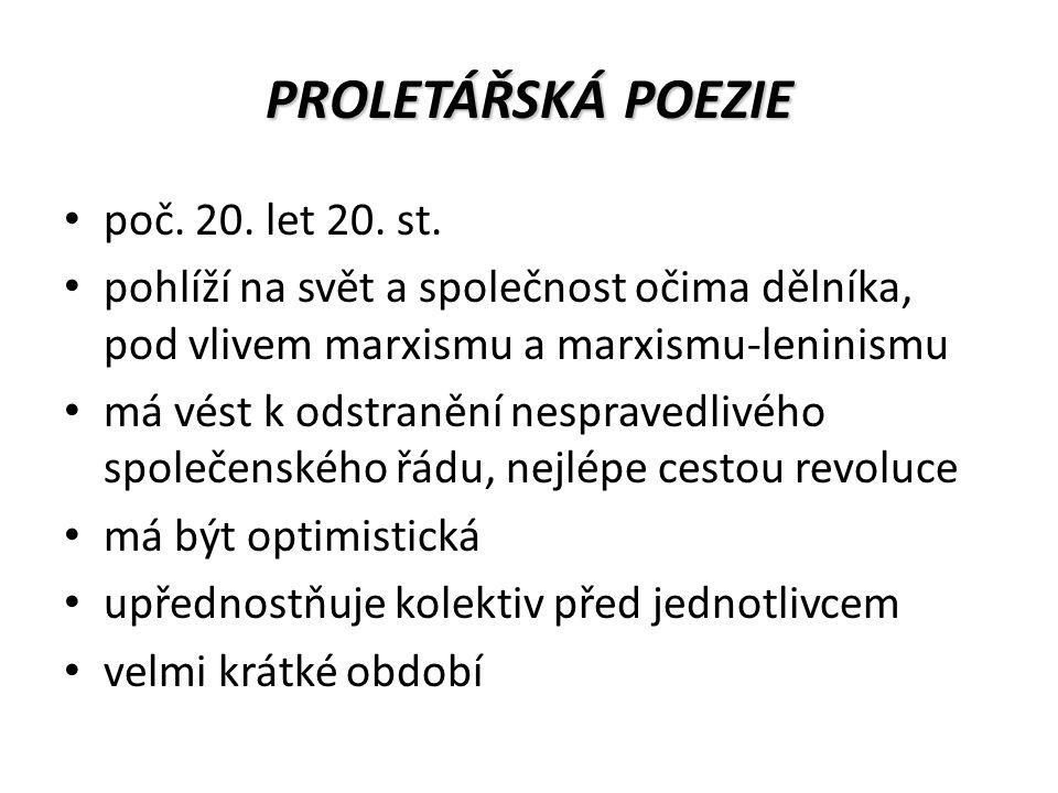 PROLETÁŘSKÁ POEZIE poč. 20. let 20. st.
