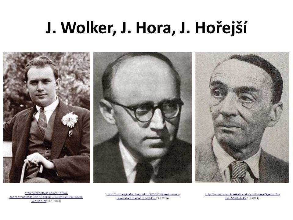 J. Wolker, J. Hora, J.
