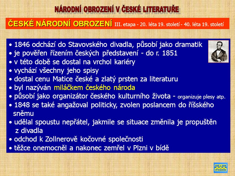 1846 odchází do Stavovského divadla, působí jako dramatik je pověřen řízením českých představení - do r. 1851 v této době se dostal na vrchol kariéry