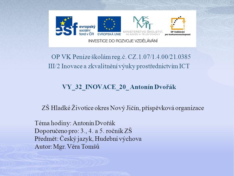 Wikipedie [online].27.2.2011 [cit. 2011-03-09]. Antonín Dvořák.