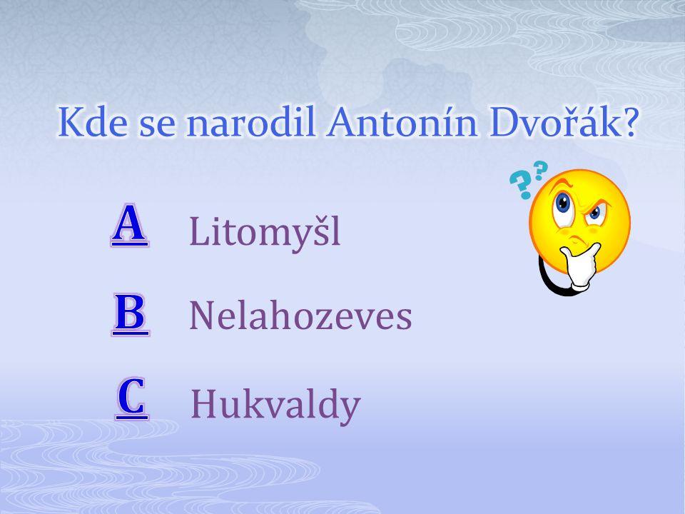 Litomyšl Nelahozeves Hukvaldy