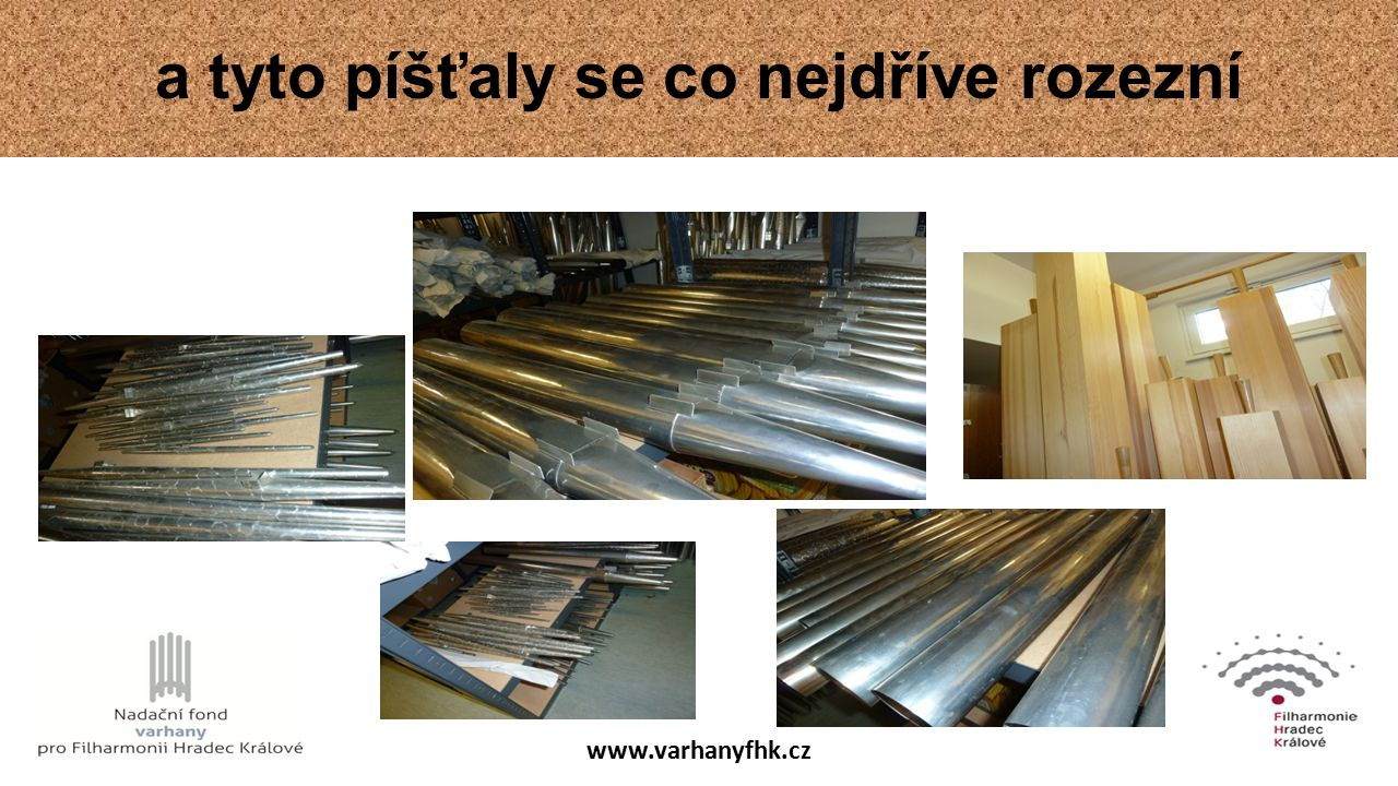 www.varhanyfhk.cz a tyto píšťaly se co nejdříve rozezní