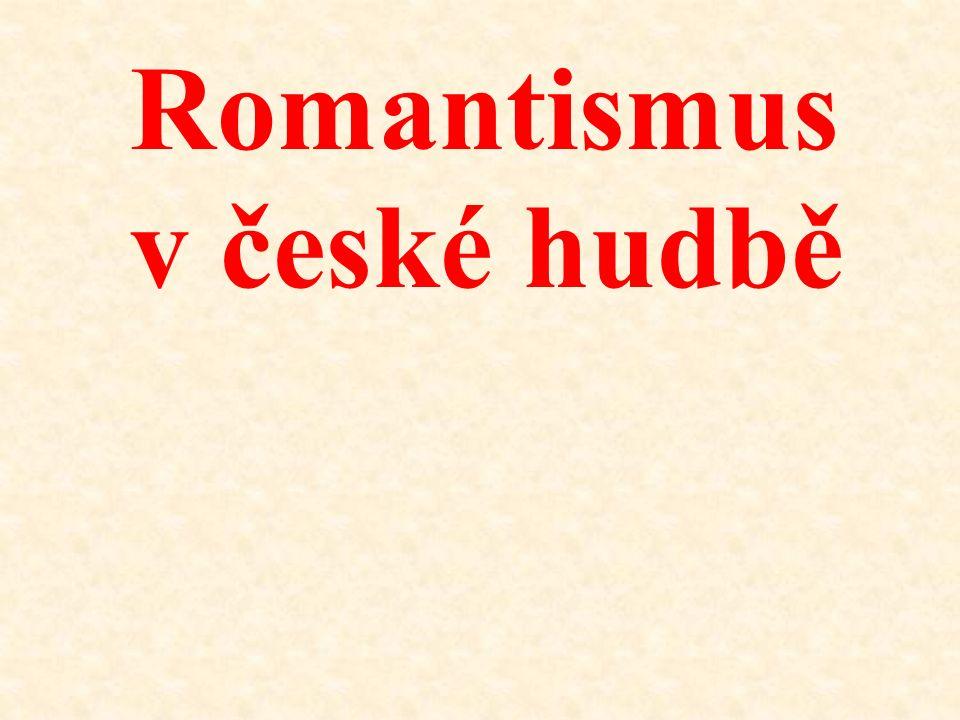 Romantismus v české hudbě