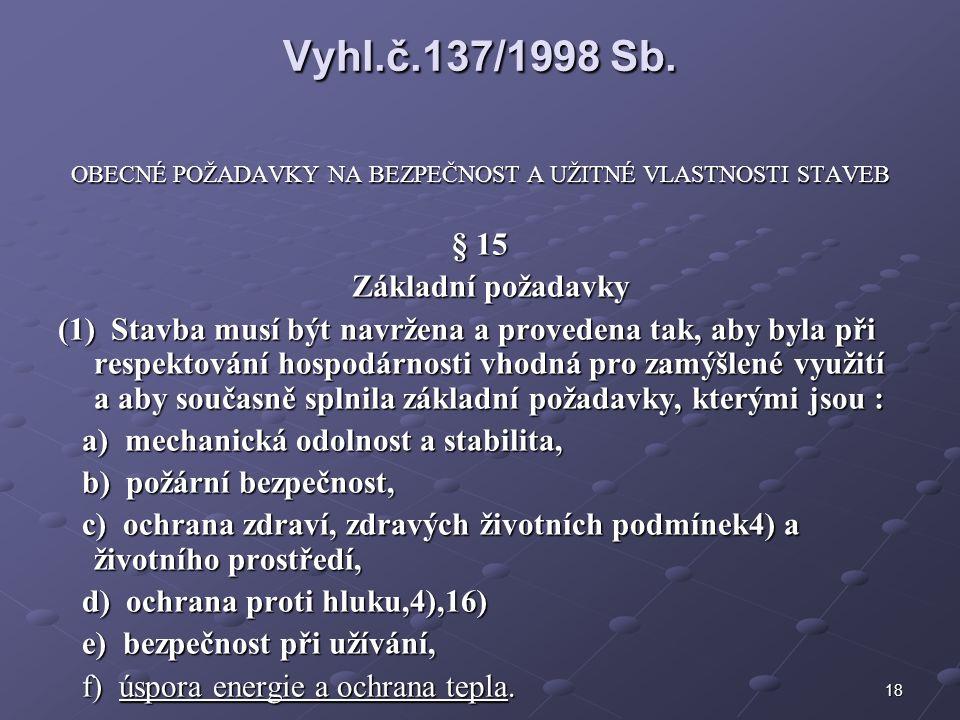 18 Vyhl.č.137/1998 Sb.