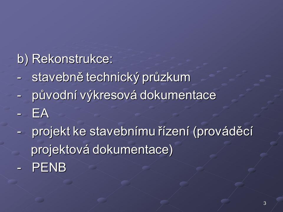 14 F.Dokumentace stavby (objektů) 1. Pozemní (stavební) objekty 1.1.
