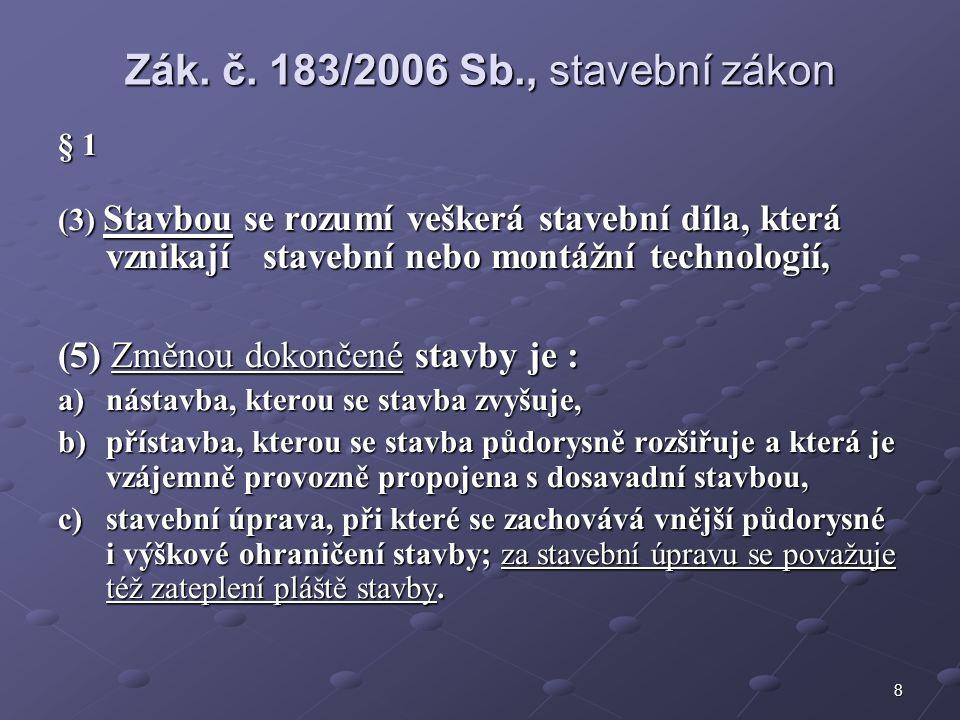 9 § 105 (2) U staveb uvedených v § 104 odst.2 písm.
