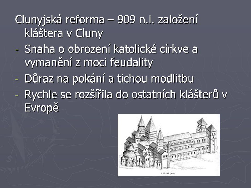 Clunyjská reforma – 909 n.l.