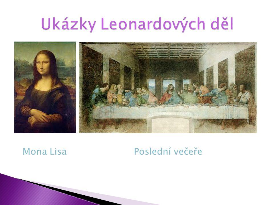 Mona LisaPoslední večeře