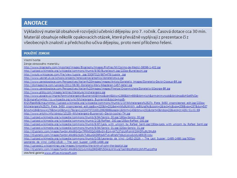 ANOTACE Výkladový materiál obsahově rozvíjející učebnici dějepisu pro 7.