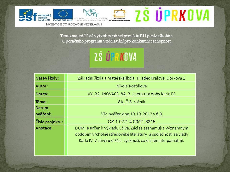 Vrcholné období středověké české literatury.