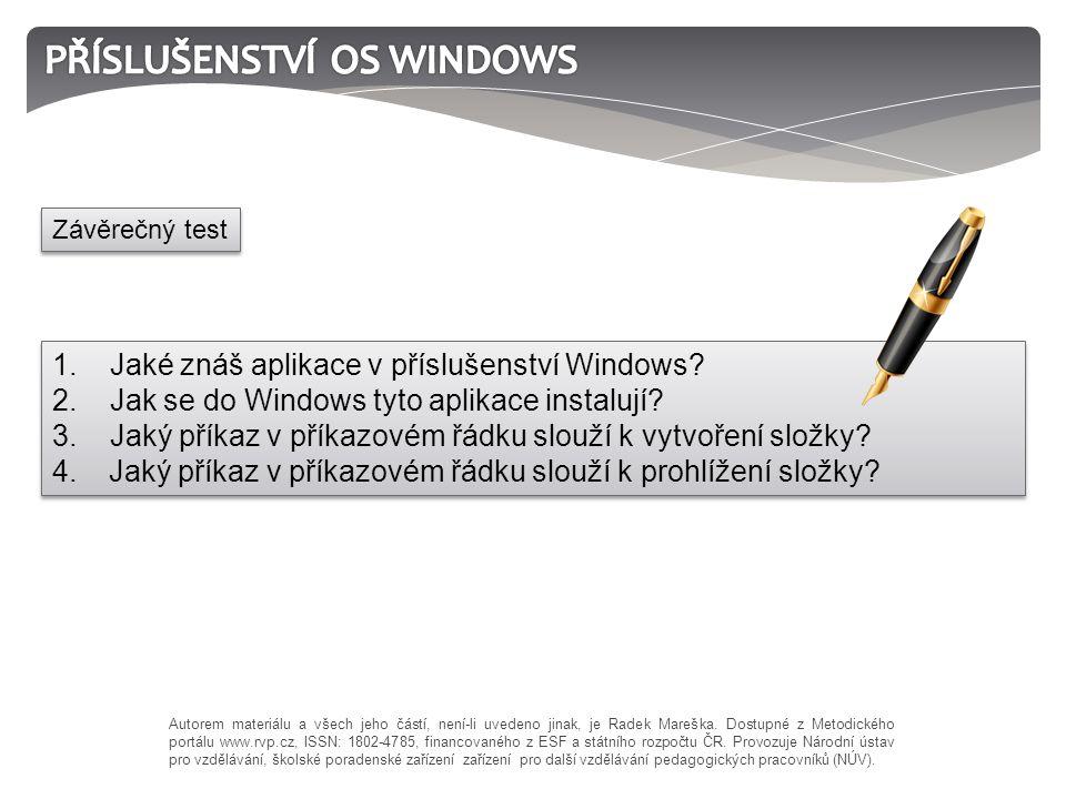 1. Jaké znáš aplikace v příslušenství Windows. 2.
