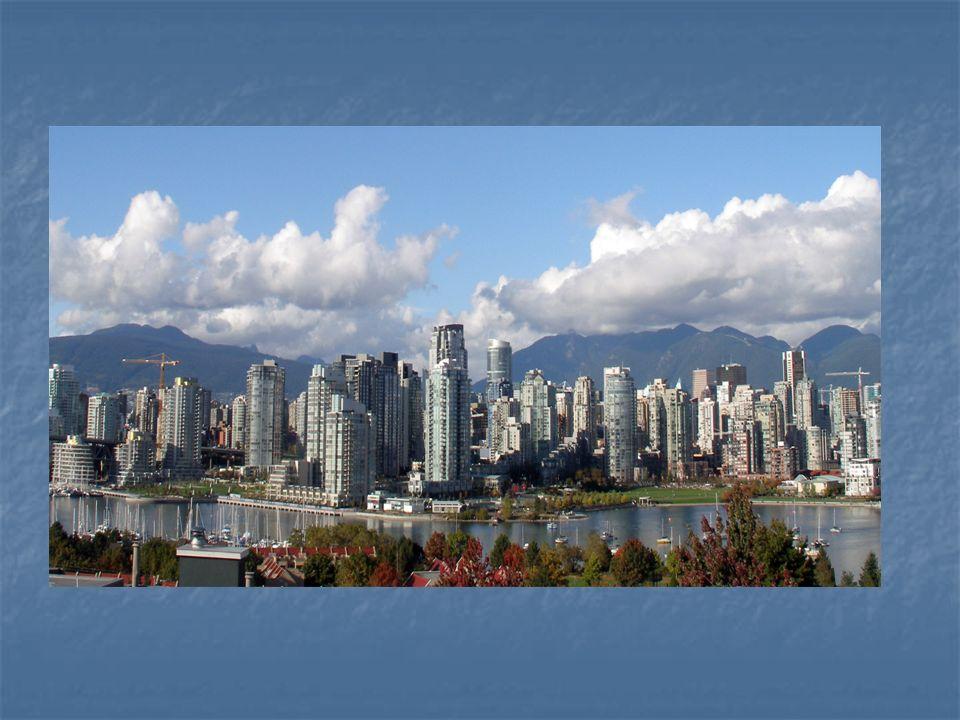Vancouver je daleko! Věřte mi jsem divák ! O MĚSTĚ VANCOUVER Vancouver se nachází v Kanadě a je.