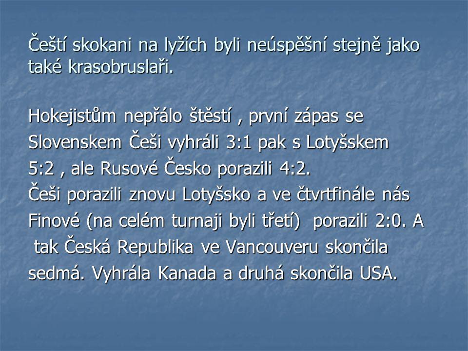 Čeští skokani na lyžích byli neúspěšní stejně jako také krasobruslaři. Hokejistům nepřálo štěstí, první zápas se Slovenskem Češi vyhráli 3:1 pak s Lot