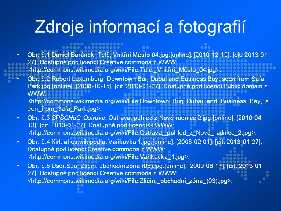Zdroje informací a fotografií Obr. č.1 Daniel Baránek.