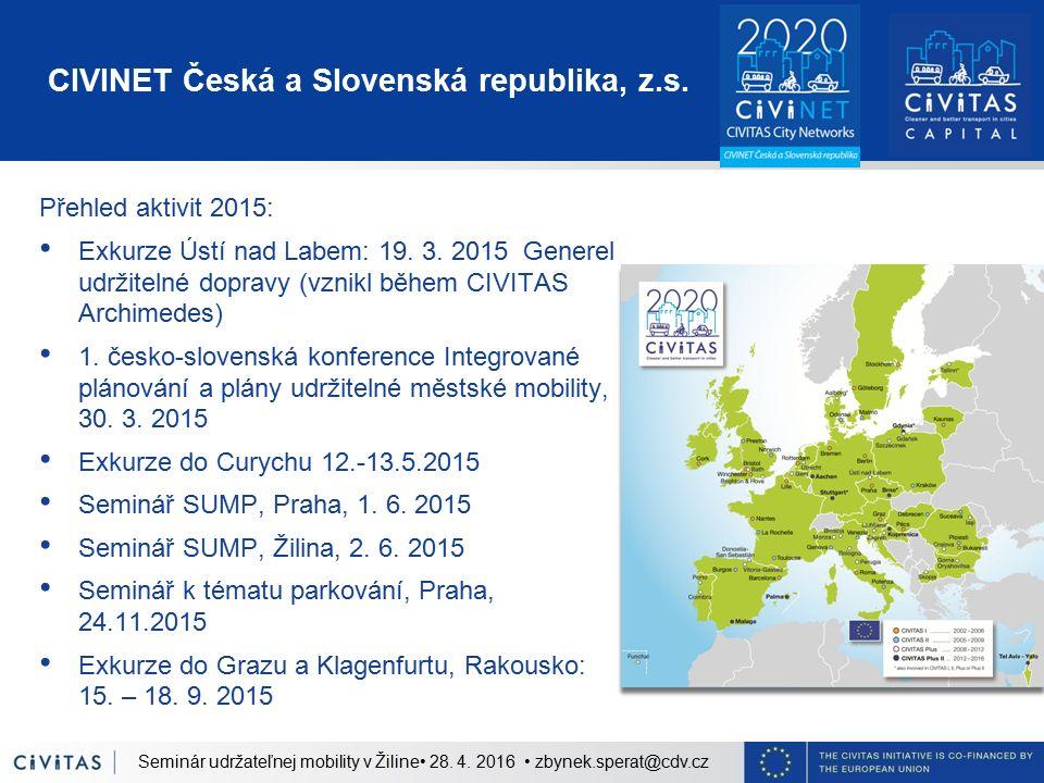 CIVINET Česká a Slovenská republika, z.s. Přehled aktivit 2015: Exkurze Ústí nad Labem: 19.