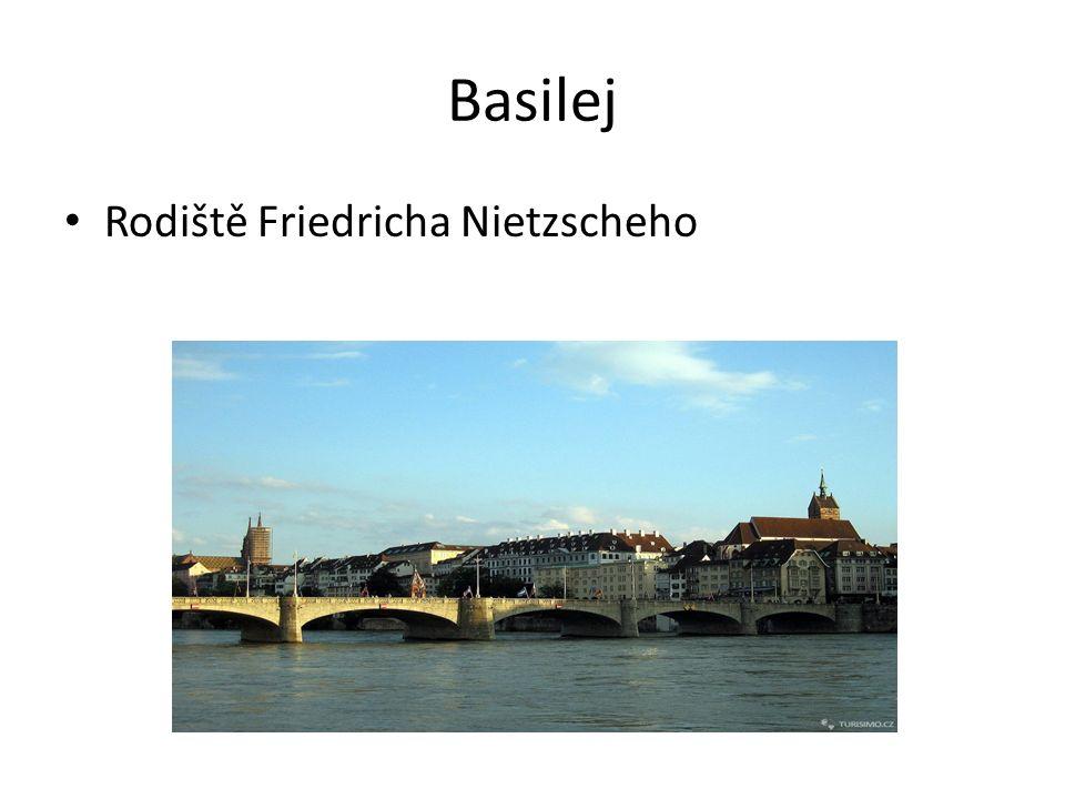 Basilej Rodiště Friedricha Nietzscheho