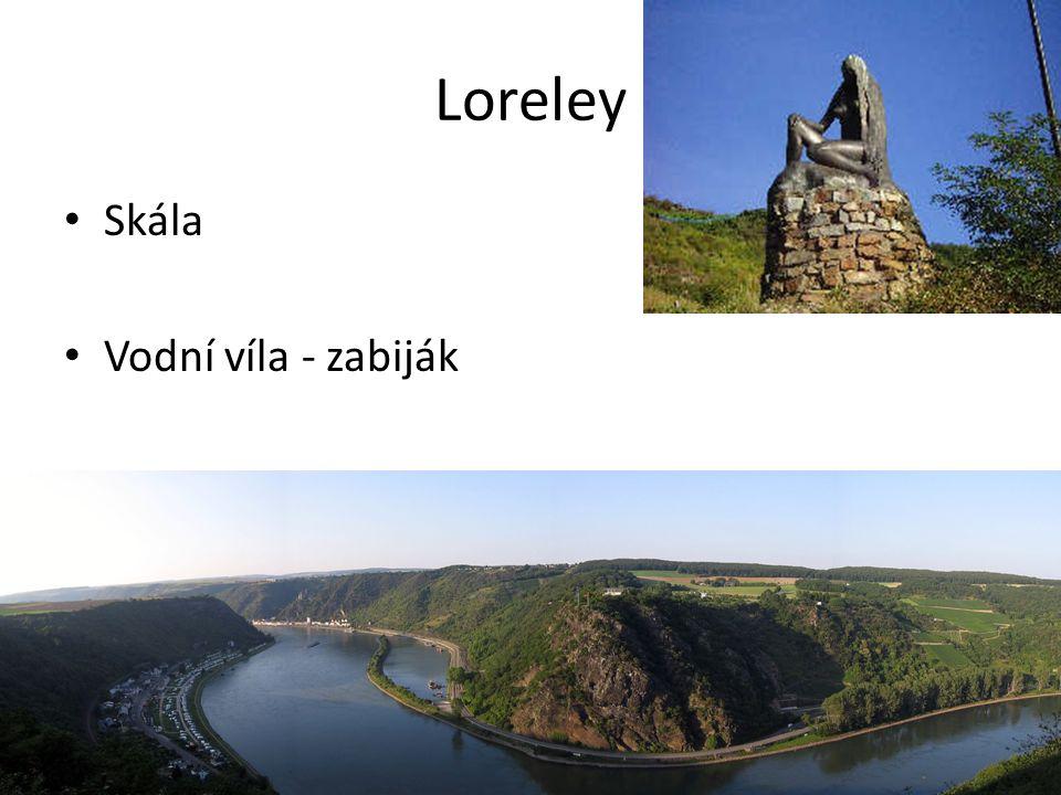 Loreley Skála Vodní víla - zabiják