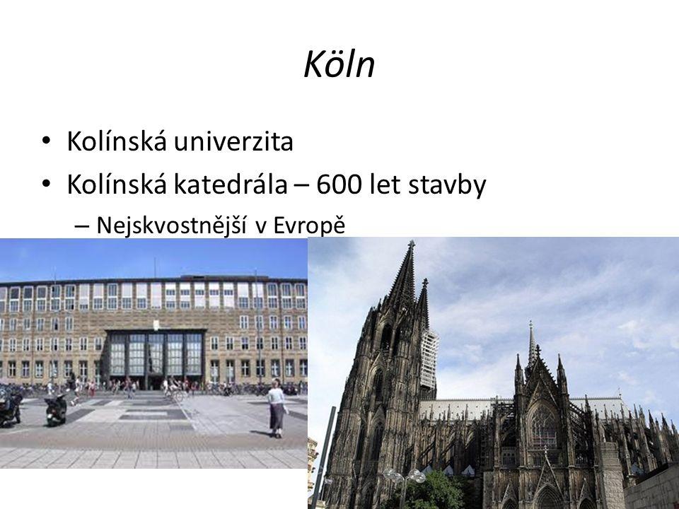 Köln Kolínská univerzita Kolínská katedrála – 600 let stavby – Nejskvostnější v Evropě