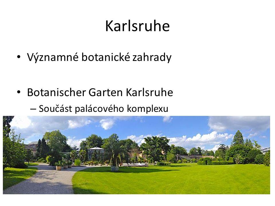 Karlsruhe Významné botanické zahrady Botanischer Garten Karlsruhe – Součást palácového komplexu