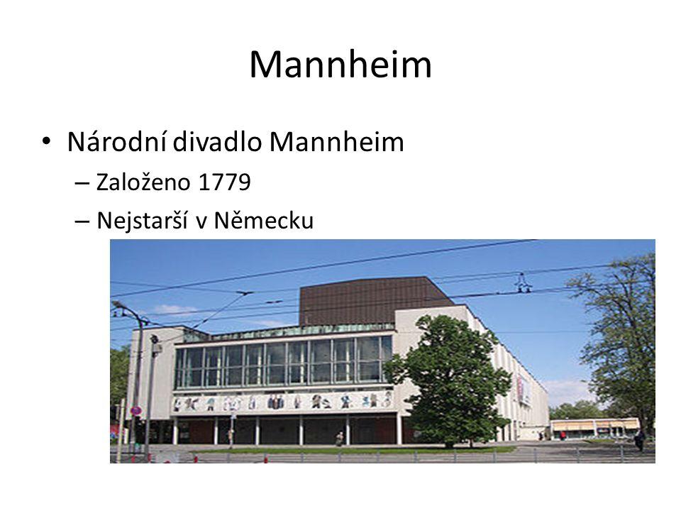 Mannheim Národní divadlo Mannheim – Založeno 1779 – Nejstarší v Německu
